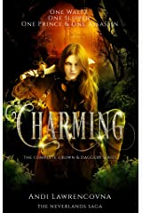Charming:  The Complete Crown & Daggers Series: (A Fairy Tale Retelling) (The NeverLands Saga Book 1) Kindle Edition