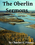 The Oberlin Sermons - Volume 3: 1849-1855