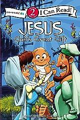 Jesus, God's Great Gift: Biblical Values, Level 2 (I Can Read! / Dennis Jones Series) Paperback