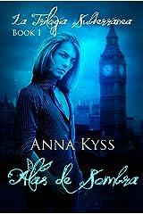 Alas de Sombra (Spanish Edition) Kindle Edition