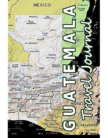 Guatemala Travel Journal (Map-themed Travel Diaries)
