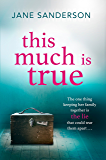 This Much is True: How far will a mother go to protect her shocking secret?
