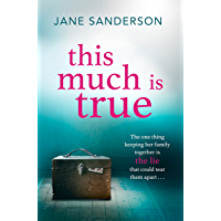 This Much is True: A gripping, twisty thriller about a mother's darkest secret