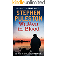 Written in Blood: An edge of your seat crime thriller (Inspector Drake Book 6)