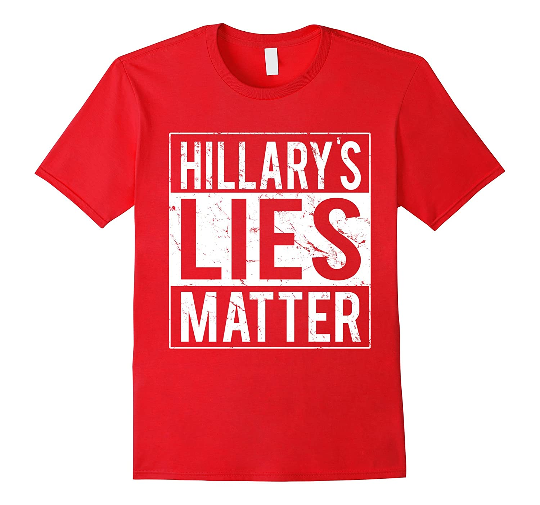 hillarys lies matter t shirt goatstee