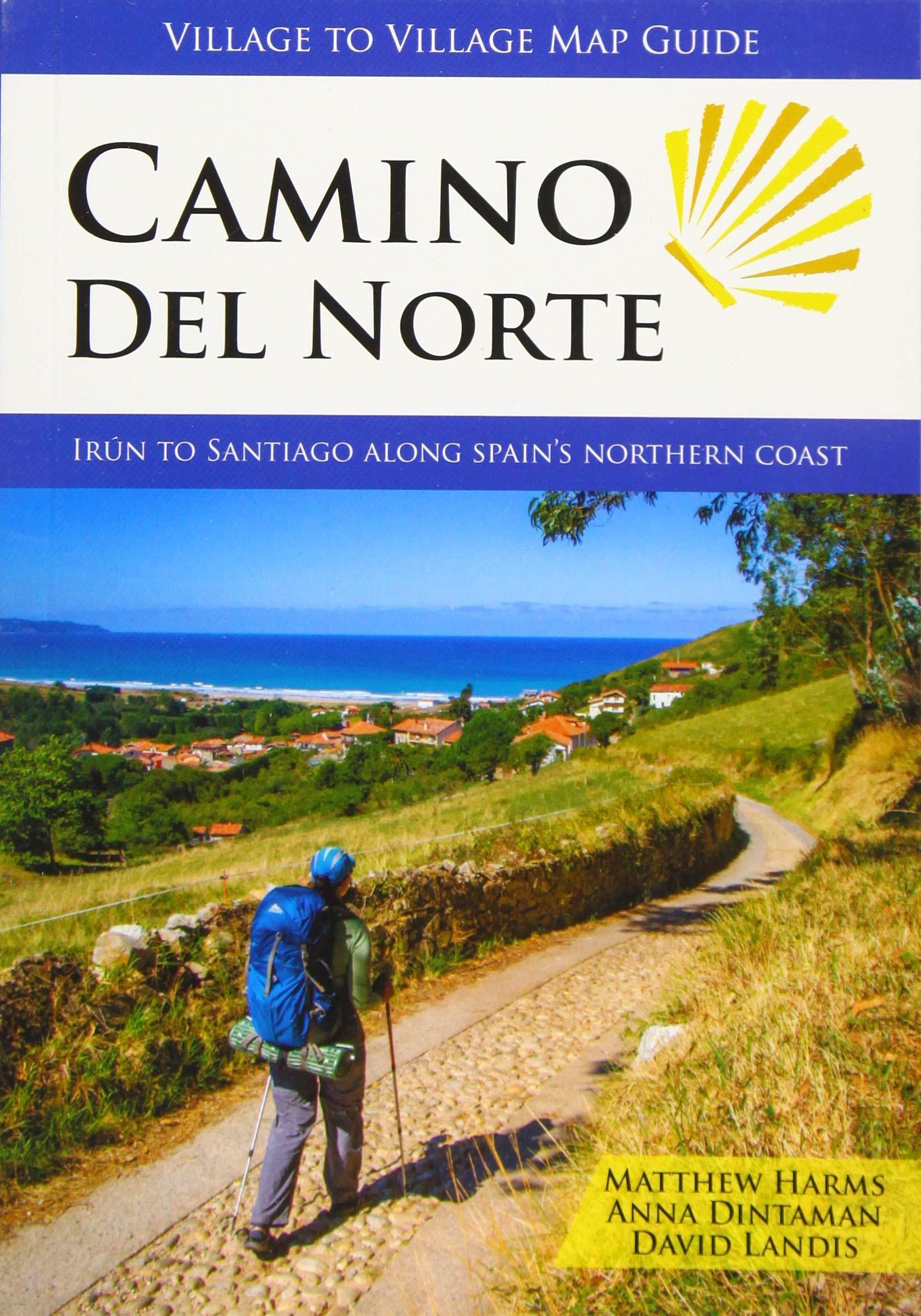 Mapa-Guía Camino Del Norte (IRÚN to Santiago): Amazon.es: Matthew Harms, Anna Dintaman Y David Landis: Libros en idiomas extranjeros
