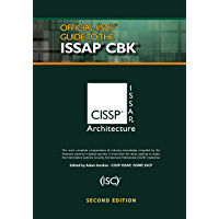 Official (ISC)2® Guide to the ISSAP® CBK ((ISC)2 Press)