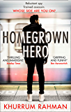 Homegrown Hero: A gripping, funny and twisty new spy thriller