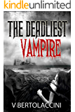 The Deadliest Vampire