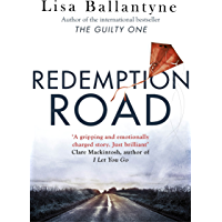 Redemption Road: From Richard-&-Judy bestselling author of The Guilty One (English Edition)