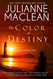 The Color of Destiny: An emotionally gripping tale with a surprising twist (The Color of Heaven Series Book 2)