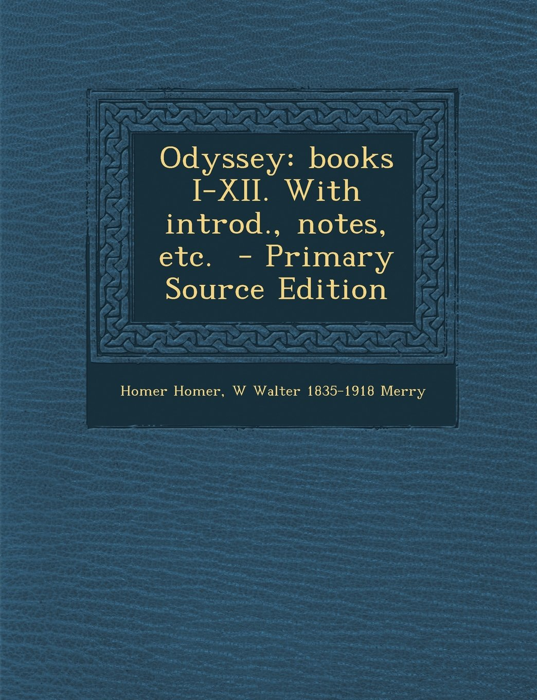 Odyssey: Books I-XII. with Introd., Notes, Etc. - Primary Source Edition (Greek Edition) ebook
