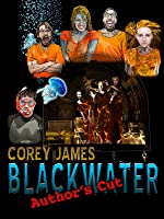 BLACKWATER - Author's Cut