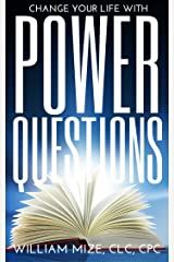 Change Your Life With Power Questions Kindle Edition
