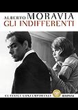 Gli indifferenti (Classici contemporanei Bompiani)