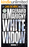 White Widow: Cris De Niro, Book 7