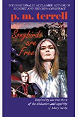 Songbirds are Free Kindle Edition