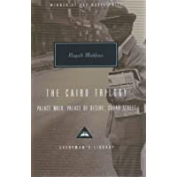 The Cairo Trilogy: Palace Walk, Palace of Desire, Sugar Street: Naguib Mahfouz