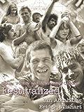 Festivalized: Music, Politics, Alternative Culture