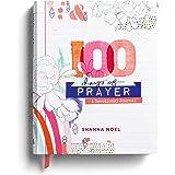 100 Days of Prayer: A Devotional Journal