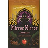 Mirror, Mirror: A Twisted Tale (A Twisted Tale, 10)