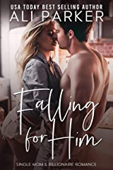 Falling For Him Kindle Edition