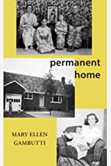 Permanent Home: A Memoir Kindle Edition