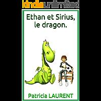 Ethan et Sirius, le dragon. (French Edition)