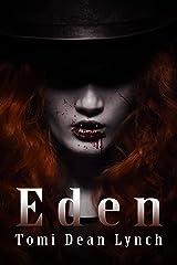 Eden (My Maker Book 2) Kindle Edition