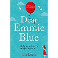 Dear Emmie Blue: The gorgeously funny and romantic love story everyone's talking about this summer 2020! (English Edition)