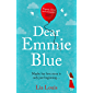 Dear Emmie Blue: The gorgeously funny and romantic love story everyone's talking about this summer 2020!