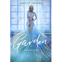 The Garden (The Uncaged Series Book 2)