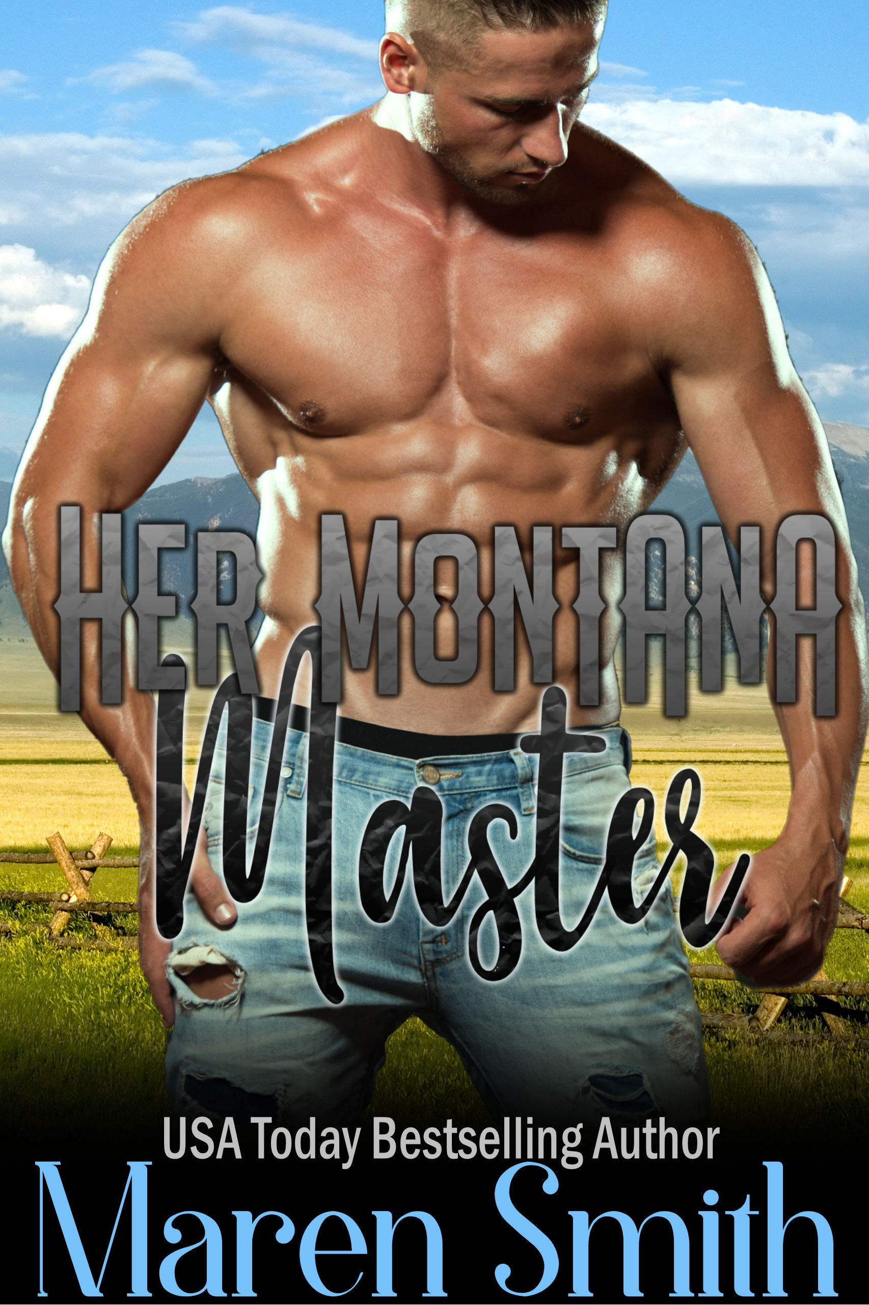 Download Her Montana Master: An Alpha Male BDSM Contemporary Western Romance (Stateside Doms Book 1) by Maren Smith