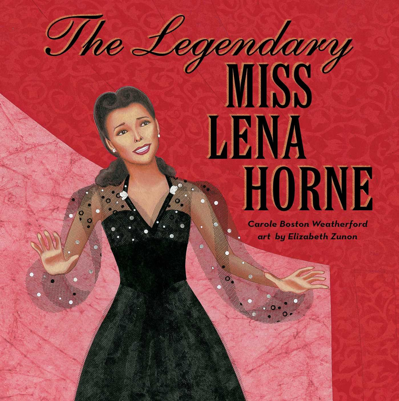 The Legendary Miss Lena Horne_Books About Strong Women