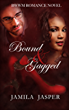 Bound & Gagged: BWWM Romance Novel For Adults