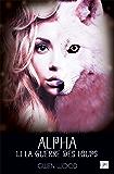 Alpha - La guerre des loups - Tome 1 - Partie 1