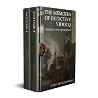The Memoirs of Detective Vidocq (Annotated): Complete and Unabridged