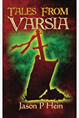 Tales From Varsia Kindle Edition