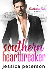 Southern Heartbreaker: A Single Dad Romance (Charleston Heat Book 4) Kindle Edition