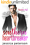 Southern Heartbreaker: A Single Dad Romance (Charleston Heat Book 4)