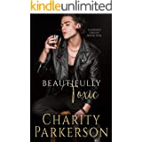Beautifully Toxic (Candied Crush Book 1)