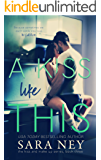 A Kiss Like This (The Kiss And Make Up Series Book 3) (English Edition)