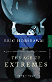 The Age Of Extremes: 1914-1991 (English Edition)