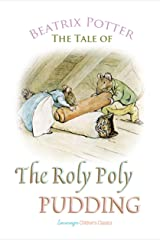 The Roly Poly Pudding (Children's Classics) Kindle Edition