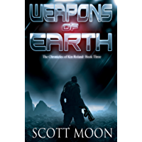Weapons of Earth (The Chronicles of Kin Roland Book 3)