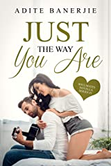 Just The Way You Are: A Feel-Good, Emotional Romance Novella (Soulmates Series Book 1) Kindle Edition