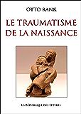 Le Traumatisme de la naissance
