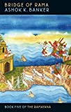 Bridge Of Rama: Book Five of the Ramayana