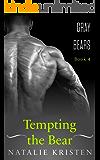 Tempting The Bear: Paranormal Bear Shifter Romance (Gray Bears Book 4)