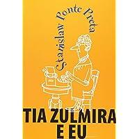 Tia Zulmira E Eu